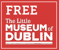 Free; The Little Museum of Dublin.