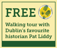 Free; Walking tour with Dublin's favourite historian Pat Libby